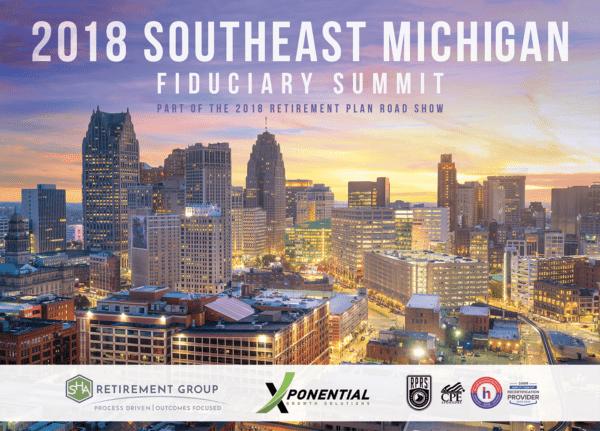 2018 Southeast Michigan Fiduciary Summit