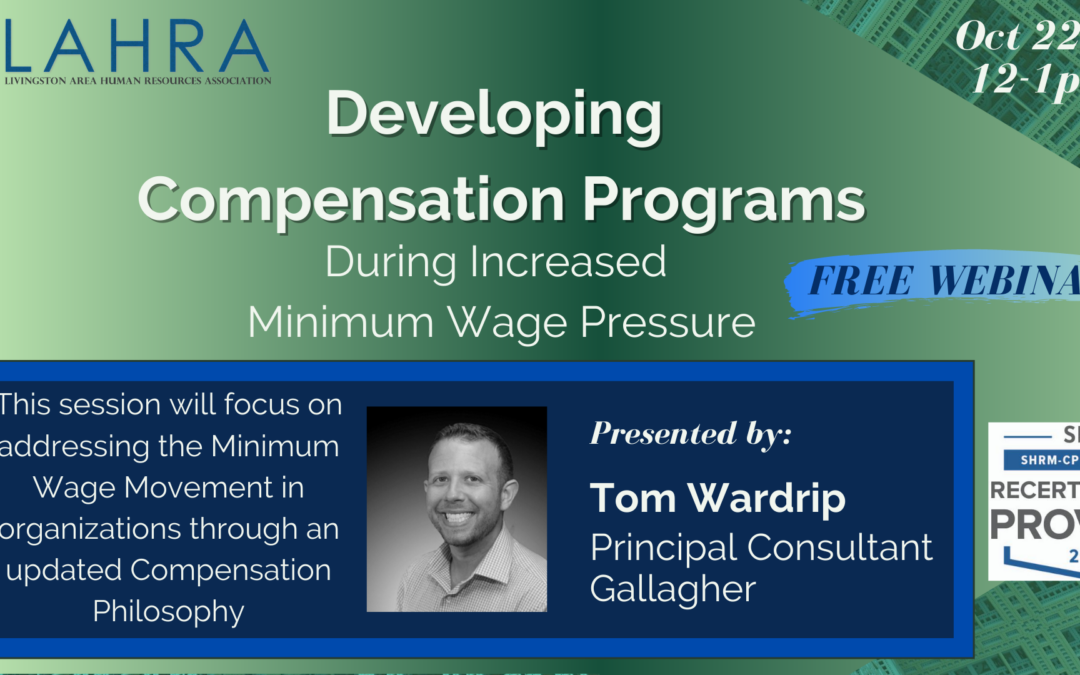 Developing Compensation Programs During Increased Minimum Wage Pressure